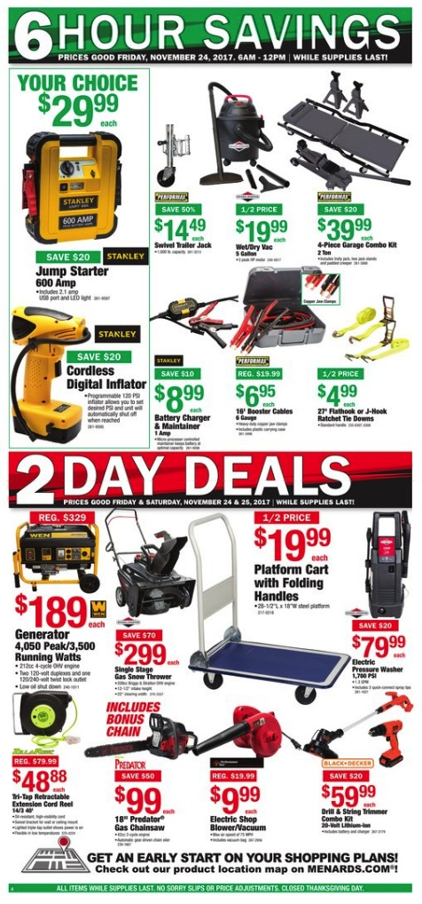 View Menards Black Friday Sale Ad. Black Friday Store Hours: stores will be closed on Thanksgiving Day, and open from 6AM until noon on Friday.